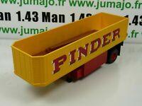 PIN11B 1/43 IXO CIRQUE PINDER : remorque fiche 75