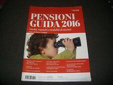 PENSIONI GUIDA 2016 - IL SOLE 24 ORE  - NUOVO