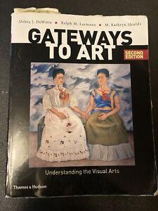 Gateways To Art Second Edition