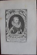 JEAN TZERCLAES, COMTE DE ILLI, GENERAL DES TROUPES DE L'EMPIRE (1559-1632)