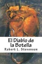 El Diablo de la Botella by Robert L. Stevenson (2015, Paperback)