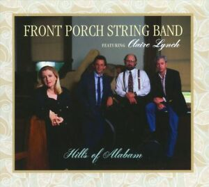 Claire Lynch and the Front Porch String Band - Hills of Alabam