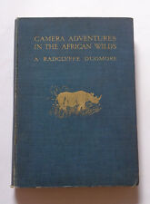 CAMERA ADVENTURES IN THE AFRICAN WILDS : Africa / Big Game / Hunting / 1913