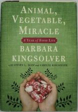 Animal, Vegetable, Miracle : A Year of Food Life by Barbara Kingsolver - NYTBS
