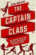 The Captain Class - Sam Walker