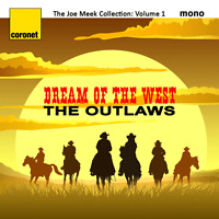 Dream of the West - The Outlaws (The Joe Meek Collection: Vol. 1) CD