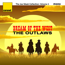 Dream of the West - The Outlaws (The Joe Meek Collection: Vol. 1)