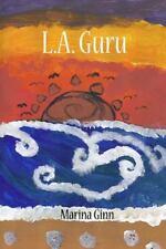 L. A. Guru by Marina Ginn (2014, Paperback)