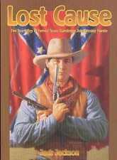 Lost Cause: True Story of Texas Gunslinger John Wesley Hardin TPB OOP