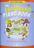 JUST FOR KIDS Superhero Piano Book Walker