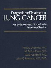 Diagnosis and Treatment of Lung Cancer: An Evidence-Based Guide for the