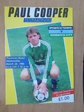 IPSWICH TOWN v NORWICH CITY PAUL COOPER TESTIMONIAL 1986 MATCH PROGRAMME