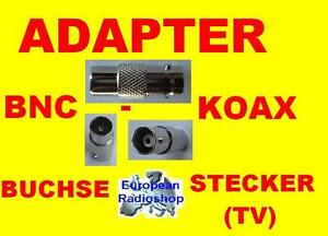 Adapter BNC Buchse auf Koax Stecker ( TV ) mit Teflon Isolierung