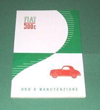 Uso e manutenzione Fiat 500 C edizione 1949