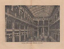 1876 xilografia Interno della nuova galleria Torino