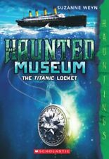 Complete Set Series - Lot of 4 Haunted Museum books by Suzanne Weyn YA Titanic