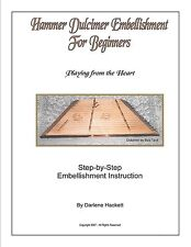 Hammered Dulcimer Embellishment Instruction Booklet