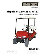 EZ Go E-Z-GO 2014 2015 TXT Electric Freedom Fleet Golf Cart service manual on CD