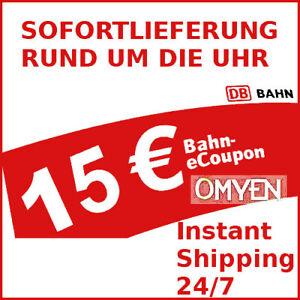 ✅ 15€ DB Gutschein eCoupon Deutsche Bahn ✅ Instant Shipping ✅ Sofort Versand ✅