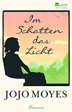 Im Schatten das Licht von Moyes, Jojo | Buch | gebraucht