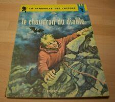 Patrouille des Castors (la) - 14 - Le chaudron du  diable - de Mitacq - EO