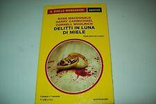 GIALLO MONDADORI SPECIALI 66-MACDONALD/CARMICHAEL/WOOLRICH-DELITTI LUNA DI MIELE