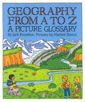 Geography From A To Z: A Picture Glossary (trophy Picture Books): By Jack Kno...