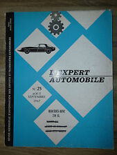 REVUE EXPERT AUTOMOBILE N° 25 = MERCEDES BENZ 230 SL