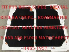 For Buick Super Special Roadmaster Century Black Carpet Mats 4pcs New 1955/57