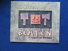 EVERYTHING CAN BE BEATEN ~ JOHNEN VASQUEZ ~ SLAVE LABOR GRAPHICS ~ HARD TO FIND!