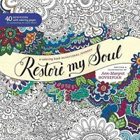 Restore My Soul Adult Coloring Book : A Coloring Book Devotional Journey, Pap...