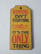 Vintage Winning Isnt Everything Its the Only Thing Wood Wall Sign 70s Man Cave