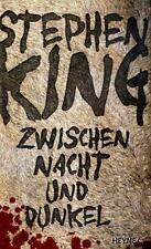 Zwischen Nacht und Dunkel von Stephen King (2010, Gebundene Ausgabe)