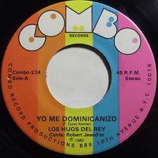 LOS HIJOS DEL REY: YO ME DOMINICANIZO combo SALSA rare HEAR IT 45