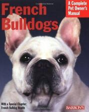 French Bulldogs (Complete Pet Owner's Manual), Coile Ph.D., D. Caroline, Good Co
