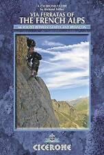 Via Ferratas of the French Alps by Richard Miller (Paperback, 2014)