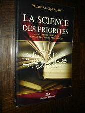 LA SCIENCE DES PRIORITES - A la lumière du Coran - Yusuf Al-Qaradâwî 2007 Islam