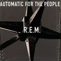 NEW - Automatic For The People by R.E.M.