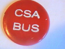 CSA BUS TOKEN GOOD FOR ONE RIDE