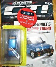 Les plus beaux modèles de GTI - 1/43 (Hachette) N°03: Renault 5 Alpine Tur NEUF