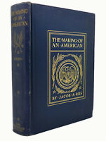 Jacob A. Riis THE MAKING OF AN AMERICAN  1st Edition 6th Printing