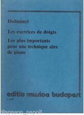 Dohnànyi: Les Exercices De Doigts, Les plus Importants Pour Une Technique Sure