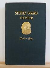 Stephen Girard, Founder 1750-1831 - Herrick 1923 SIGNED Girard College + BONUS