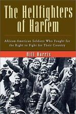 The Hellfighters of Harlem: African-American Soldiers Who Fought for-ExLibrary