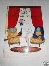 TETSU / LES BELLES MANIERES / ED. GLENAT 1980 / DESSIN HUMOUR CURIOSA EROTISME