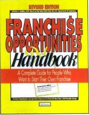Franchise Opportunities Handbook: A Complete Guide for People Who Want to Start