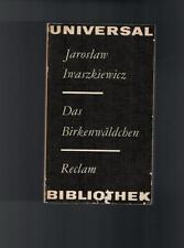 Jaroslaw Iwaszkiewicz - Das Birkenwäldchen - 1982