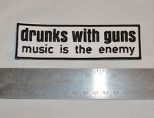 "DRUNKS WITH GUNS patch, St Louis punk rock band official merch! 5"" x 1.5"""