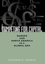 Competing for Capital: Europe and North America in a Global Era-ExLibrary