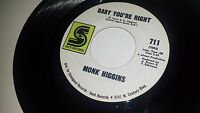 MUNK HIGGINS I'll Still Be There / Baby You're Right SACK 711 FUNK JAZZ 45 7""